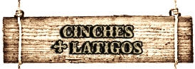 CINCHES + LATIGOS