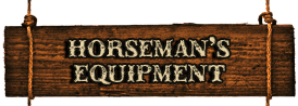 HORSEMANS EQUIPMENT